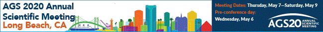 AGS 2020 Annual Scientific Meeting: Long Beach, CA