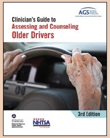 Clinician's Guide to Assessing & Counseling Older Drivers